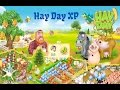 Hay Day - How to get XP - Experience to Level Up.