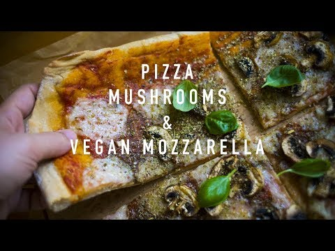 Pizza with Mushrooms and Vegan Mozzarella