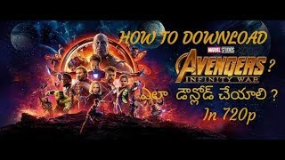 How to download avengers infinity war in 720p in telugu or multi audio