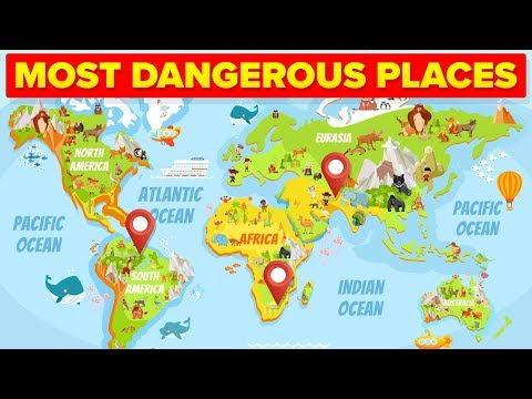 Most Dangerous Places In The World