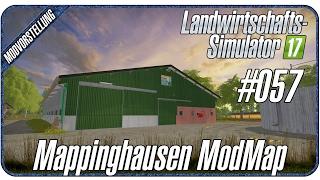 MAPPINGHAUSEN MODMAP | #057 Modvorstellung LS17
