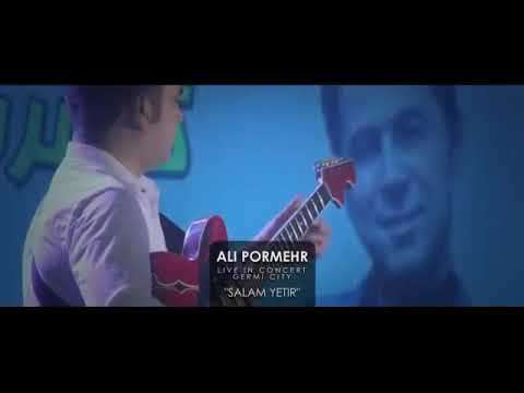 Əli Pormehr - Salam Yetir.