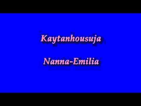 Kaytanhousuja - Nanna-Emilia