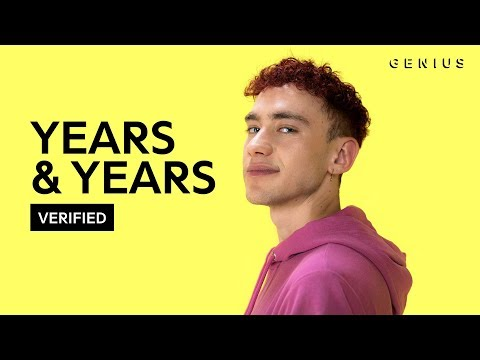 """Years & Years """"If You're Over Me"""" Official Lyrics & Meaning   Verified"""