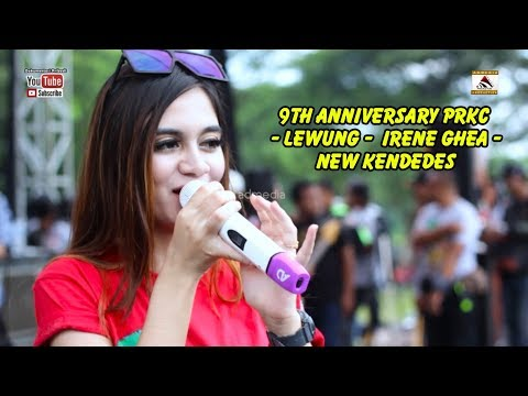 9th Anniversary PRKC -  Lewung -  Irene Ghea -  New Kendedes