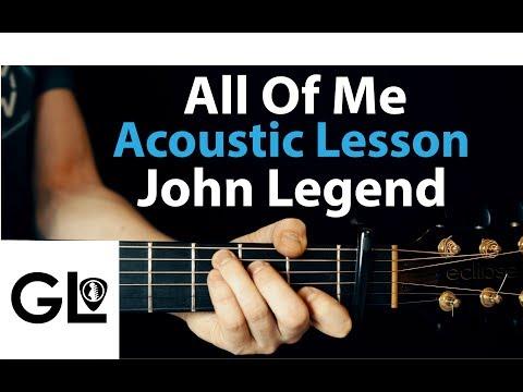 All Of Me - John Legend: Acoustic Guitar Lesson  🎸