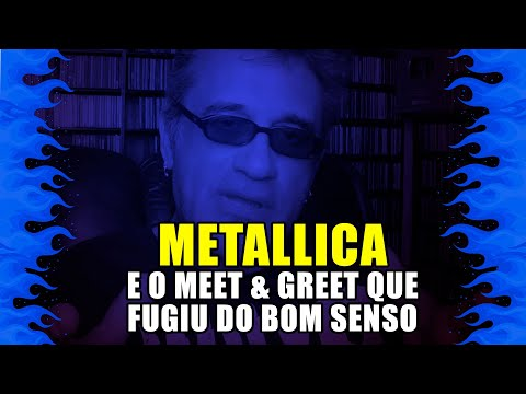 Regis Tadeu: Metallica e o Meet & Greet que fugiu do bom senso