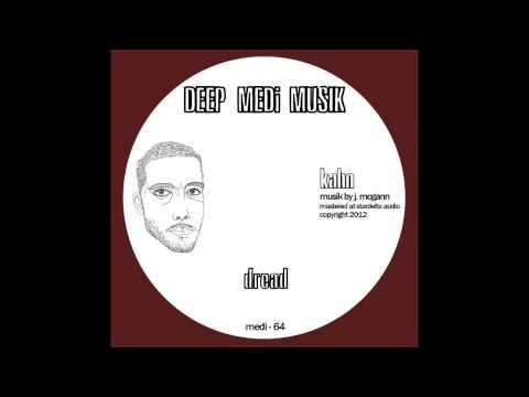 Kahn  Dread DEEP MEDi Musik 2012