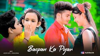 Bachpan Ka Pyaar || Badshah, Sahdev Dirdo, Aastha Gill, Rico || Ashish & Shaina Cute Love Story ☆☆☆