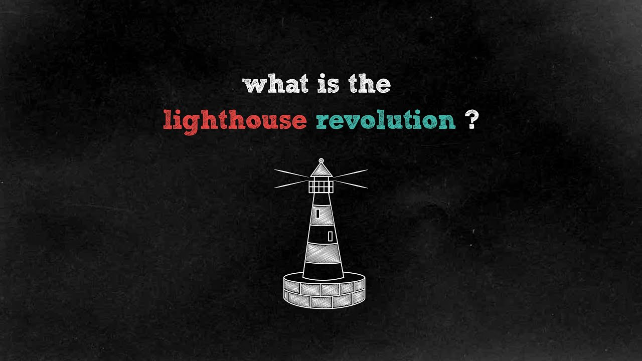 what is the lighthouse revolution?