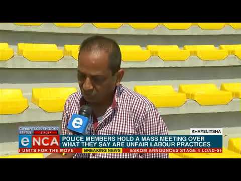 Members of the police service are holding a mass meeting in Khayelitsha