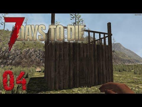 ► FIRST BASE! | 7 Days To Die Alpha 16 | Episode 4 ◄