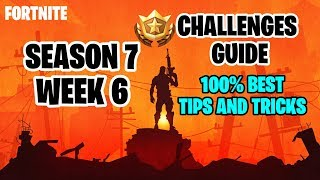 Fortnite Season 7 Week 6 Challenge Guide + Secret Banner Location | Best & Easiest Ways to Finish.