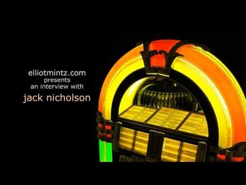 Jack Nicholson In Conversation With Elliot Mintz