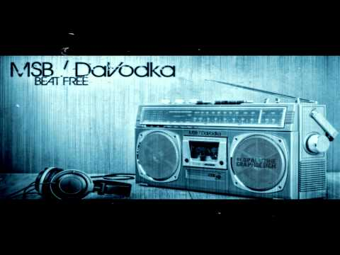 Beat FREE - by MSB feat DAVODKA