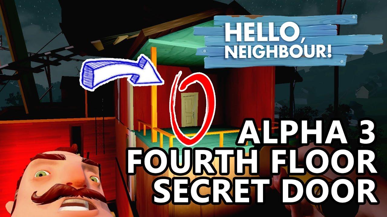 ALPHA 3 FOURTH FLOOR | Secret Door U0026 Second Barcode U0026 Locked Vault | Hello  Neighbor Alpha 3 Secret   YouTube