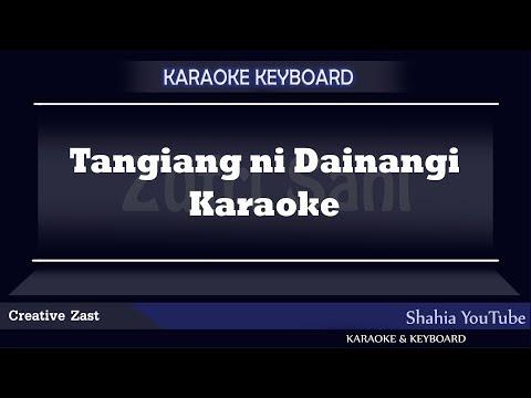 TANGIANG NI DAINANG Batak Karaoke