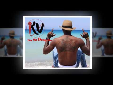 KV Avion Boyz - Na So Deng De