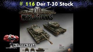 LP WoT - #116 Der T30 Stock l World of Tanks (WN8 1727) [HD] Deutsch
