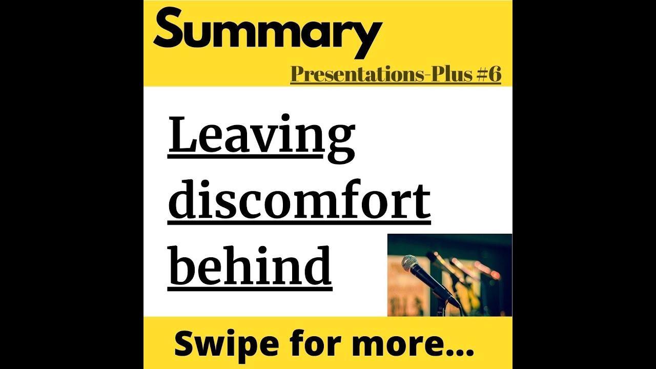 Leaving discomfort behind