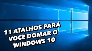 11 atalhos para você domar o Windows 10 - TecMundo
