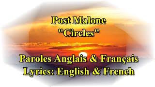 "Post Malone ""Circles"" Paroles/Traduction  Anglais & Français"