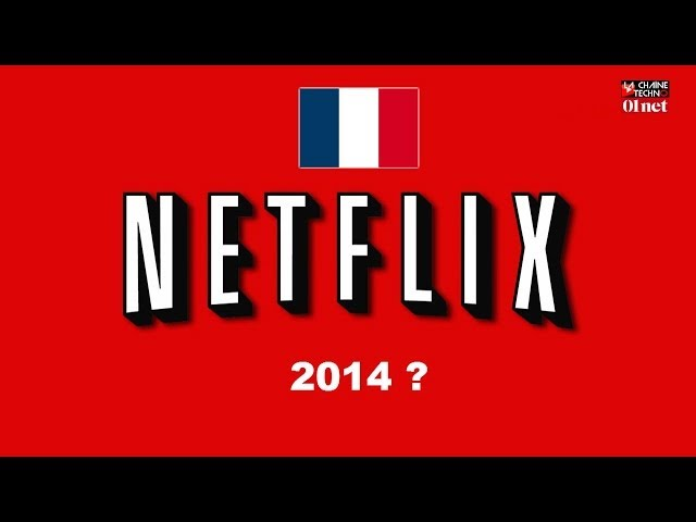 Netflix en France en 2014 ? Travel Video