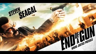 End of a Gun with Steven Seagal