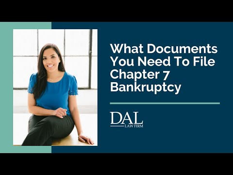 What Documents You Need To File For Chapter 7 Bankruptcy