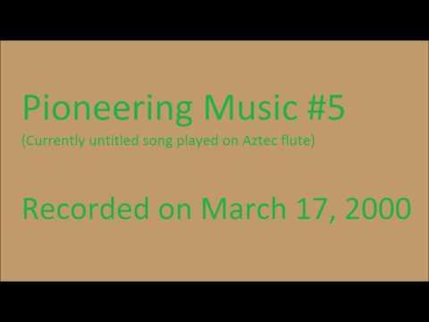 Pioneering Music #5