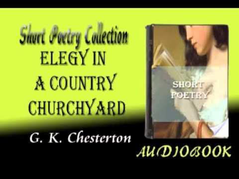 Elegy in a Country Churchyard G. K. Chesterton Audiobook Short ...