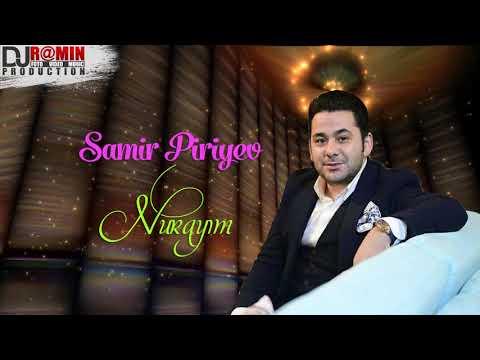 Samir Piriyev - Nurayim / 2018 (Audio)