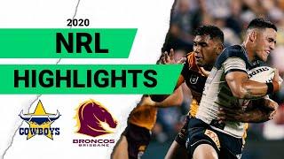 Cowboys v Broncos Match Highlights | Round 1 NRL 2020
