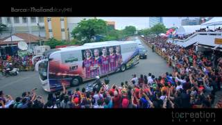 BARCELONA FC IN THAILAND STORY 2013 [HD]