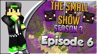 [Minecraft Gameshow] The Small Show Season 3 [6] - Ender Towers!