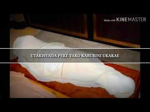 Download Qaswida hii Lazima ikulize Utakwenda pekeyako kaburini ukakae (swahili Qaswida)