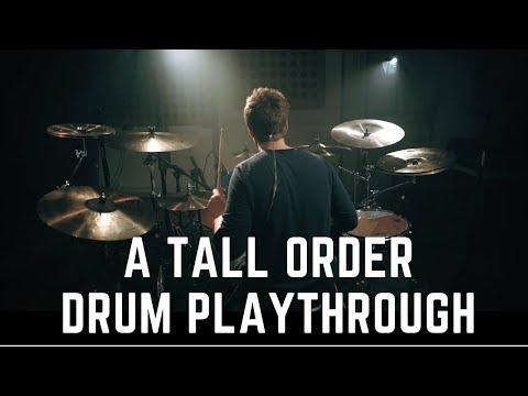 Toska | A Tall Order (Drum Playthrough)
