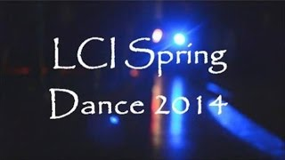 LCI SPRING DANCE 2014 [HD] Thumbnail