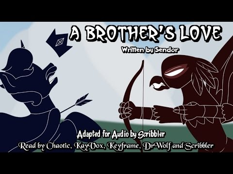 Pony Tales [MLP Fanfic Readings] A Brother's Love (action/darkfic)
