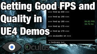 Getting Good FPS and Quality in UE4 Demos on Oculus Rift DK1