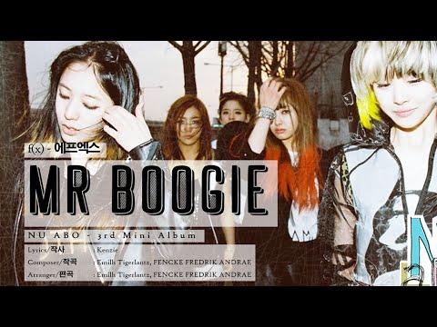 f(x) (에프엑스) - Mr. Boogie [LYRICS HAN-ROM-ENG]