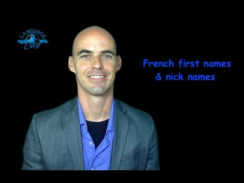 First Names / Nick Names In French