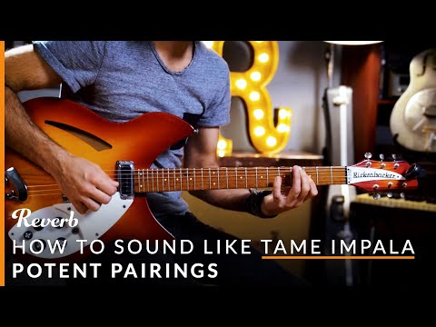 How To Sound Like Tame Impala with Guitar Pedals | Potent Pairings Mp3