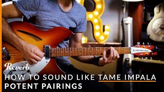 How To Sound Like Tame Impala with Guitar Pedals   Potent Pairings