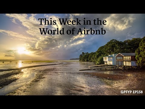 Airbnb Hosting EP 158 This Week in the World of Airbnb
