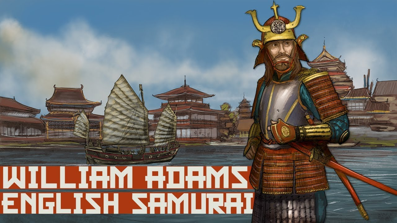 William Adams: Story of the English Samurai in Japan