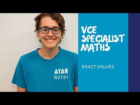 VCE Specialist Maths | Exact Values - YouTube