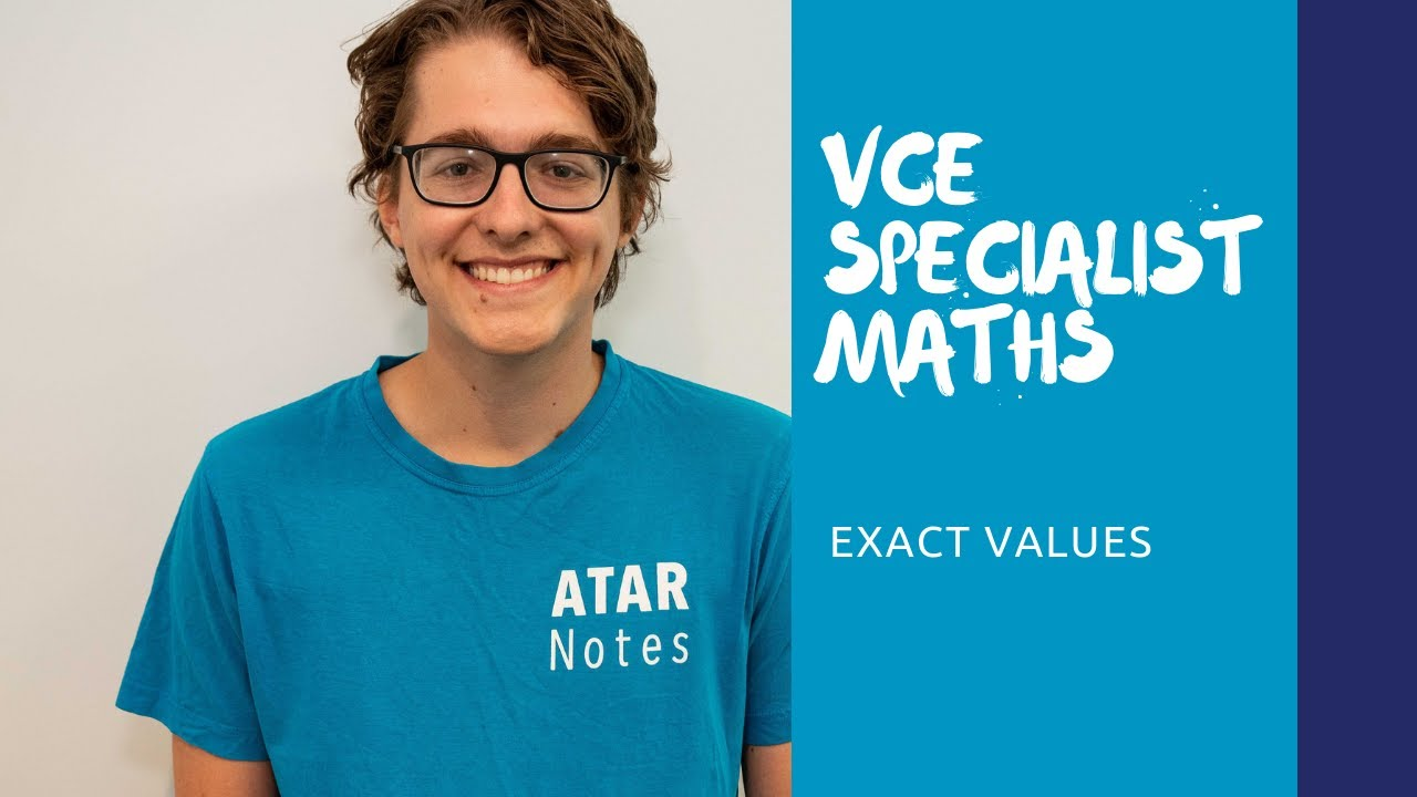 VCE Specialist Maths | Exact Values
