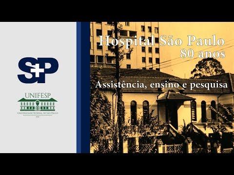 Hospital São Paulo - 80 anos de assistência, ensino e pesquisa