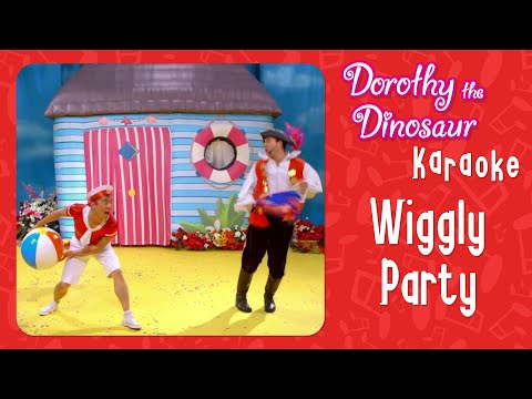 Dorothy the Dinosaur - Wiggly Party (Karaoke with Chords)